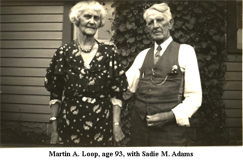 Martin A Loop and Sadie M. Adams